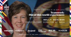 MoHo Talks - Holly Ridings, NASA's Chief Flight Director