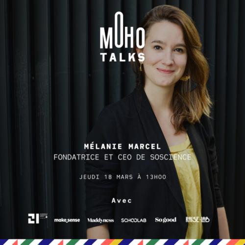 Mélanie Marcel, MoHo Talk #16